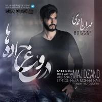 Mehran-Ahmadi-Doroghe-Jadeha