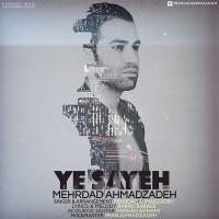 Mehrdad-Ahmadzadeh-Ye-Sayeh