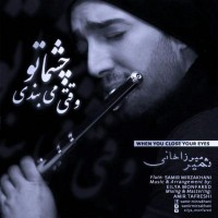 Samir-Mirzakhani-Vaghti-Cheshmato-Mibandi