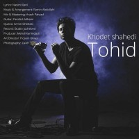 Tohid-Khodet-Shahedi
