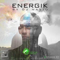 DJ Navid – Energik (Episode 01)
