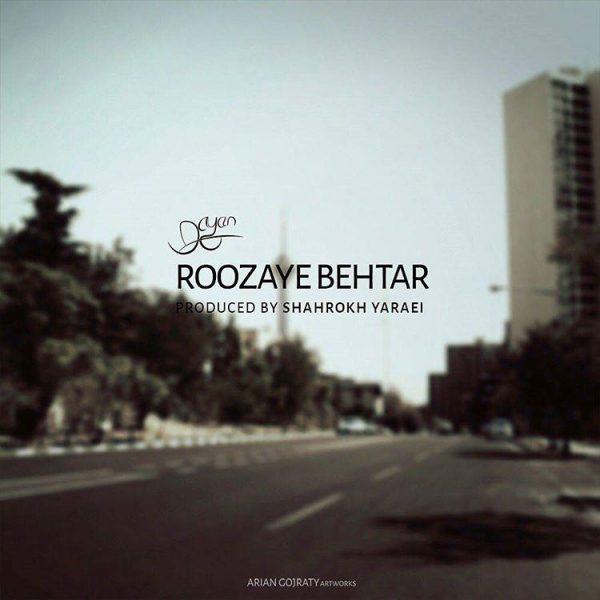 Dayan - Roozaye Behtar