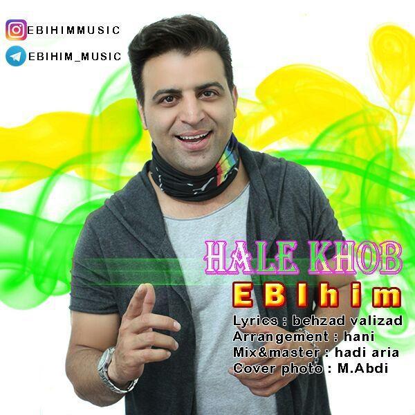 Ebihim - Hale Khoob