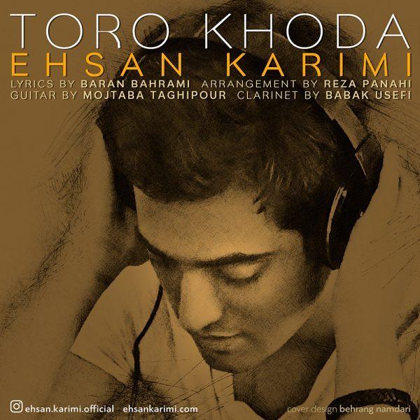 Ehsan Karimi - Toro Khoda