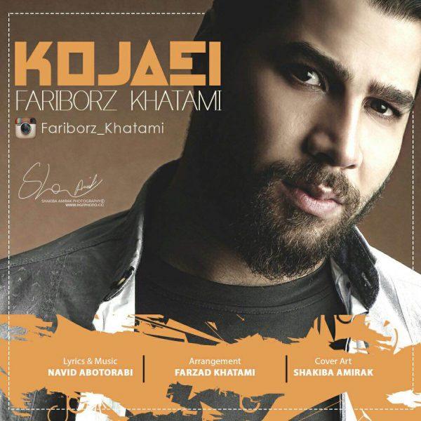 Fariborz Khatami - Kojaei