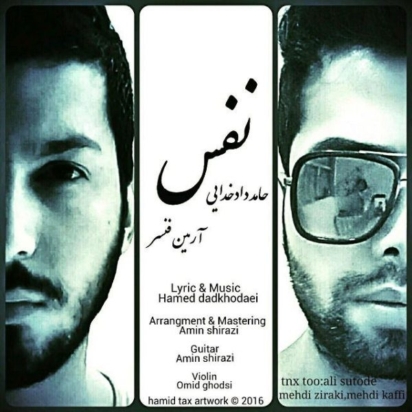 Hamed Dadkhodaei & Armin Fancer - Nafas
