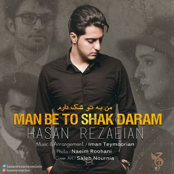 Hasan Rezaeian - Man Be To Shak Daram