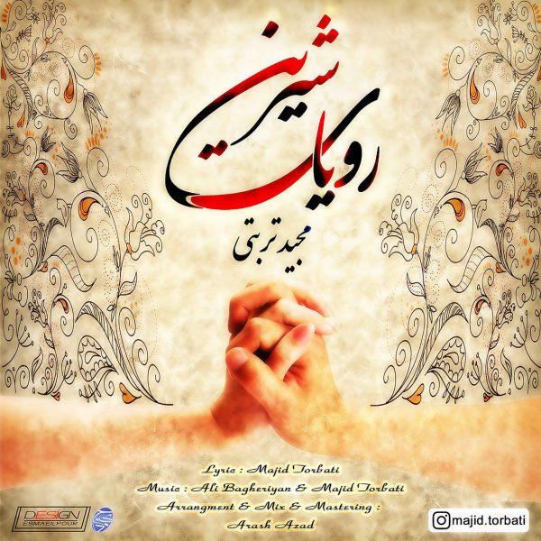 Majid Torbati - Royaye Shirin