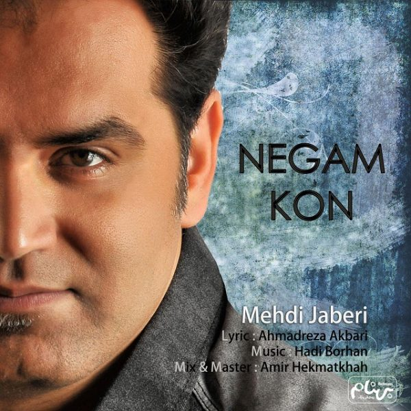 Mehdi Jaberi - Negam Kon