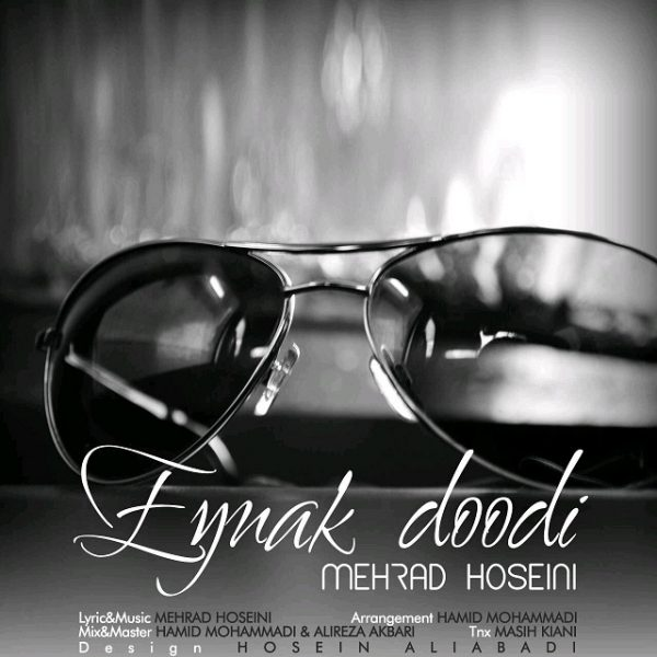 Mehrad Hoseini - Eynak Doodi