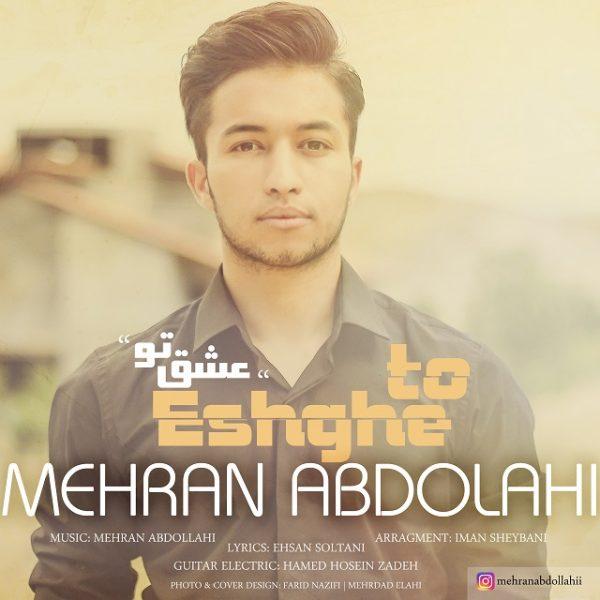 Mehran Abdollahi - Eshghe To
