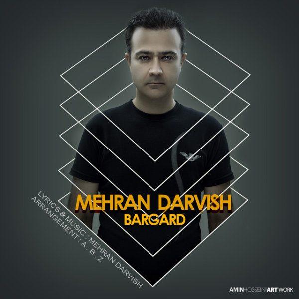 Mehran Darvish - Bargard