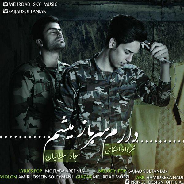 Mehrdad Sky - Daram Sarbaz Misham (Ft Sajjad Soltanian)