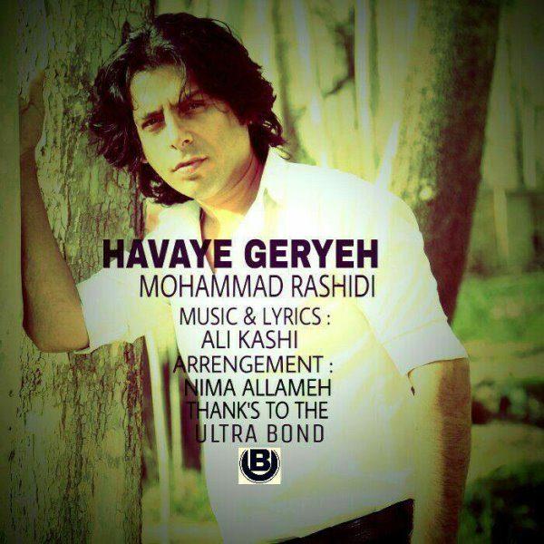 Mohammad Rashidi - Havaye Geryeh