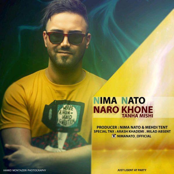 Nima Nato - Naro Khone Tanha Mishi