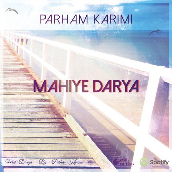 Parham Karimi - Mahiye Darya