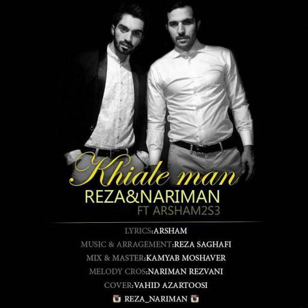 Reza & Nariman - Khaile Man (Ft Arsham 2s3)