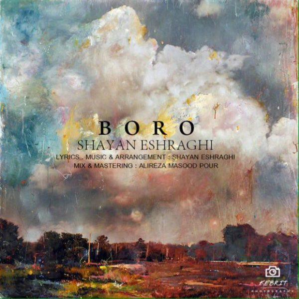 Shayan Eshraghi - Boro