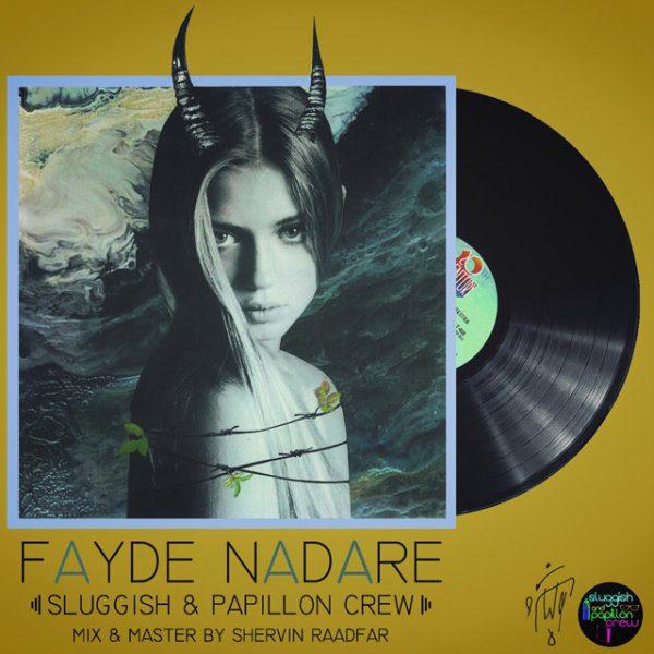 Sluggish & Papillon - Fayde Nadare