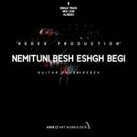 Ali-Redex-Nemituni-Besh-Eshgh-Begi