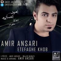 Amir-Ansari-Etefaghe-Khob