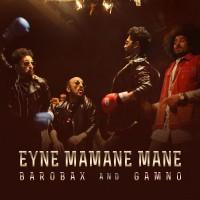 Barobax-Gamno-Eyne-Mamane-Mane