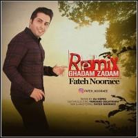 Fateh-Nooraee-Ghadam-Zadam-Remix
