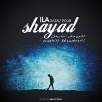 ILA-Razavipour-Shayad
