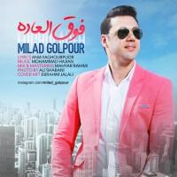 Milad-Golpour-Fogholadeh