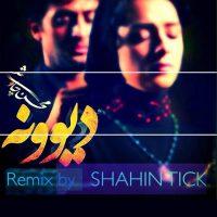 Mohsen-Chavoshi-Divoone-Shahin-Tick-Remix