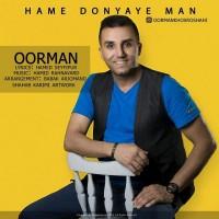 Oorman-Hame-Donyaye-Man