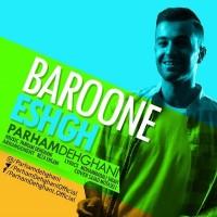 Parham-Dehghani-Baroone-Eshgh