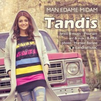 Tandis-Man-Edame-Midam