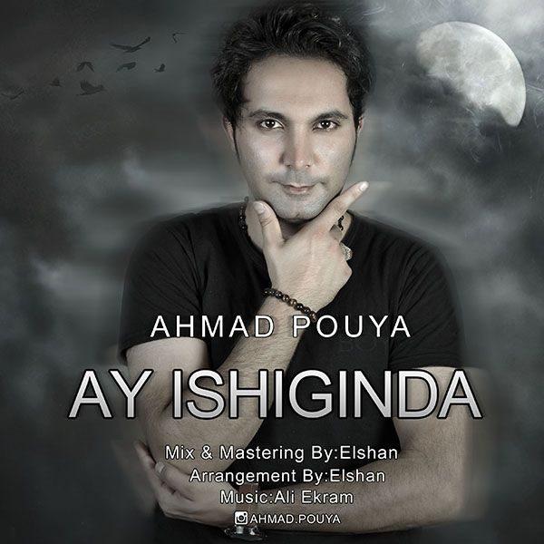 Ahmad Pouya - Ay Ishiginda