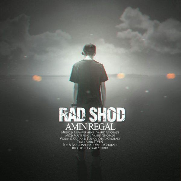 Amin Regal - Rad Shod