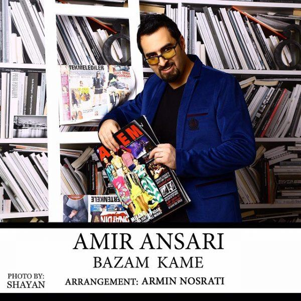 Amir Ansari - Bazam Kame