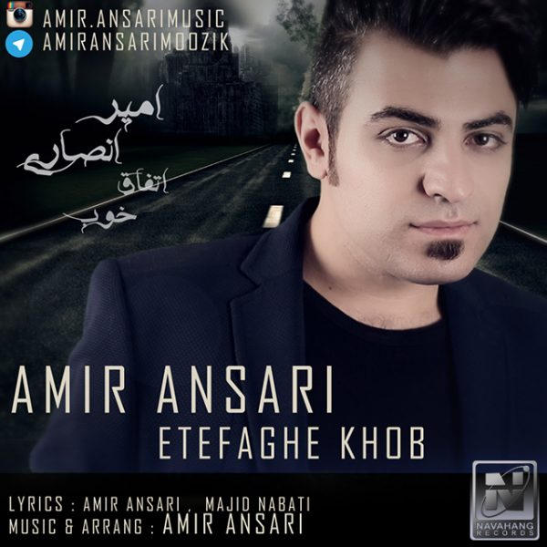 Amir Ansari - Etefaghe Khob
