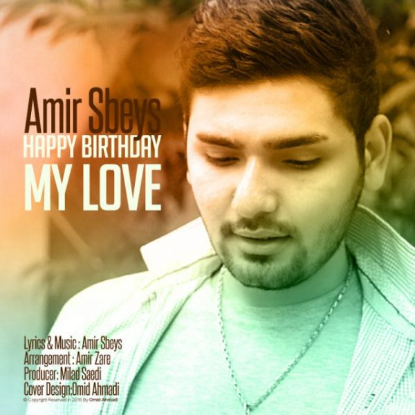 Amir Sbeys - Happy Birthday My Love