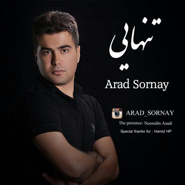 Arad Sornay - Tanhaei (Ft Nooredin Asadi)
