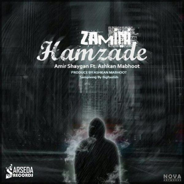Ashkan Mabhoot - Hamzade Zamini (Ft Shaygan)