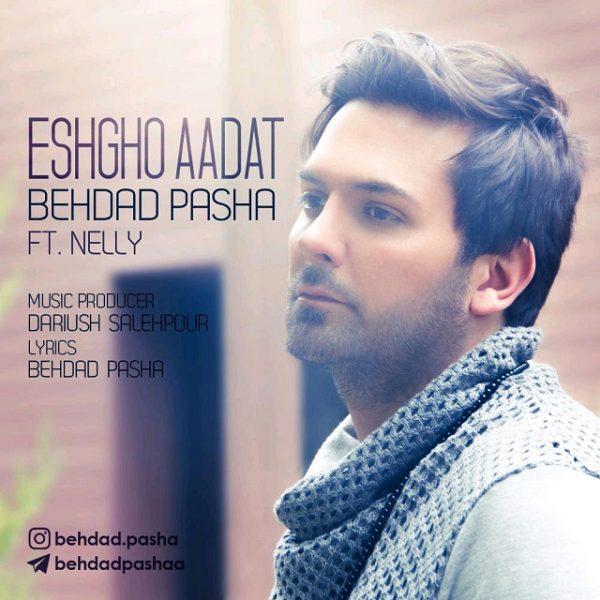 Behdad Pasha - Eshgho Aadat (Ft Nelly)