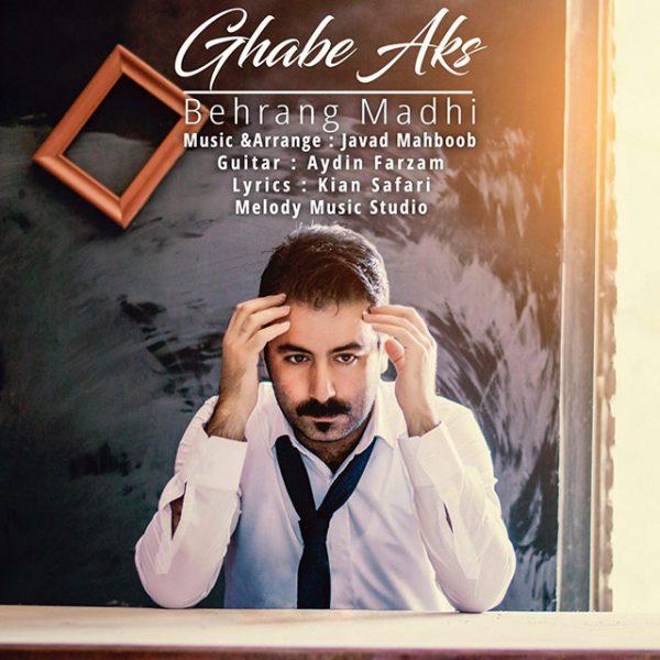 Behrang Madhi - Ghabe Aks