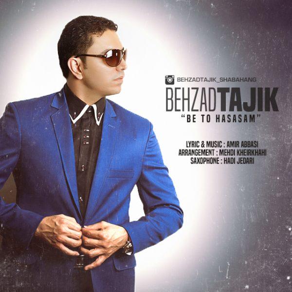 Behzad Tajik - Be To Hasasam