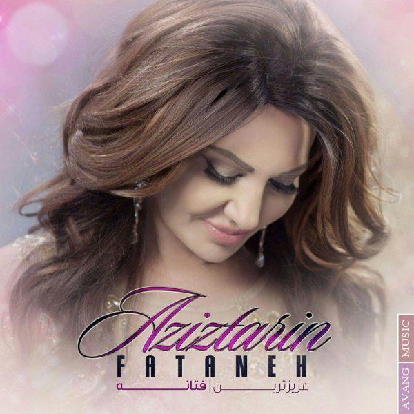 Fataneh - Aziztarin