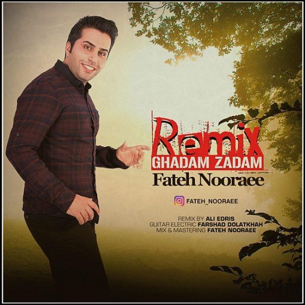 Fateh Nooraee - Ghadam Zadam (Remix)