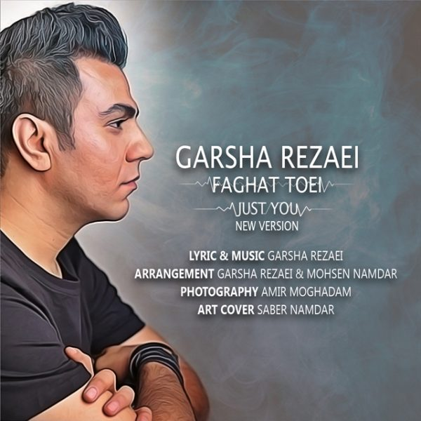 Garsha Rezaei - Faghat Toei (New Version)