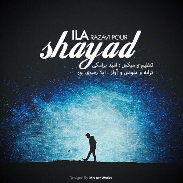 ILA Razavipour - Shayad