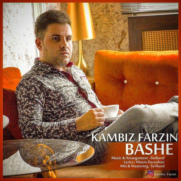 Kambiz Farzin - Bashe
