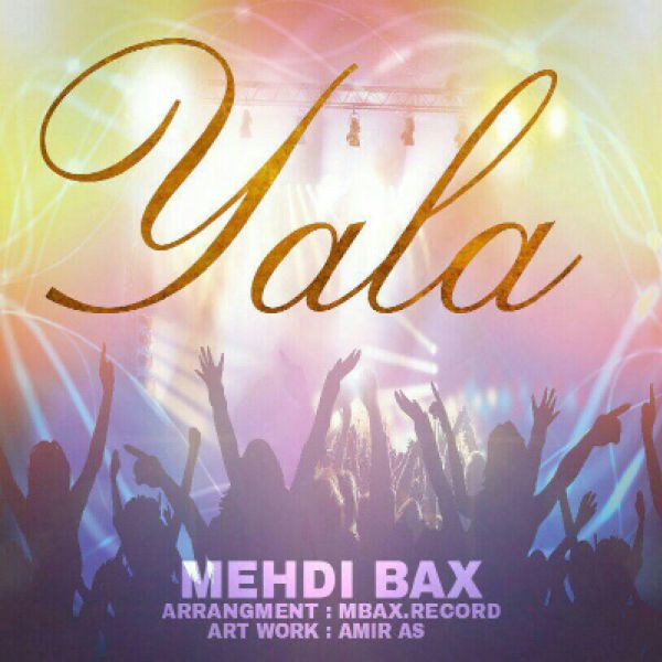 Mehdi Bax - Yala
