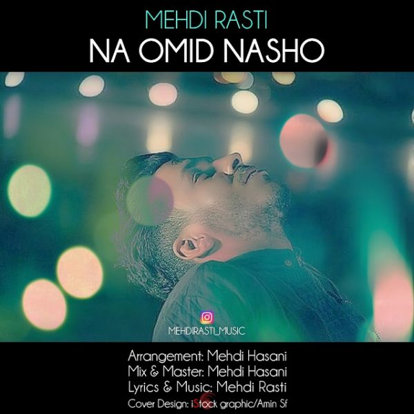 Mehdi Rasti - Na Omid Nasho